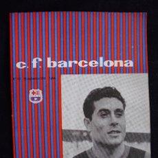 Coleccionismo deportivo: PROGRAMA DEL FUTBOL CLUB FC BARCELONA F.C BARÇA CF FECHA 26 SEPTIEMBRE 1959 JUGADOR OLIVELLA. Lote 44710358
