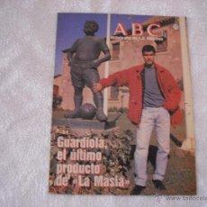Coleccionismo deportivo: HISTORIA VIVA DEL F.C. BARCELONA Nº 12 ABC, GUARDIOLA, EL ULTIMO PRODUCTO DE LA MASIA. Lote 44842999