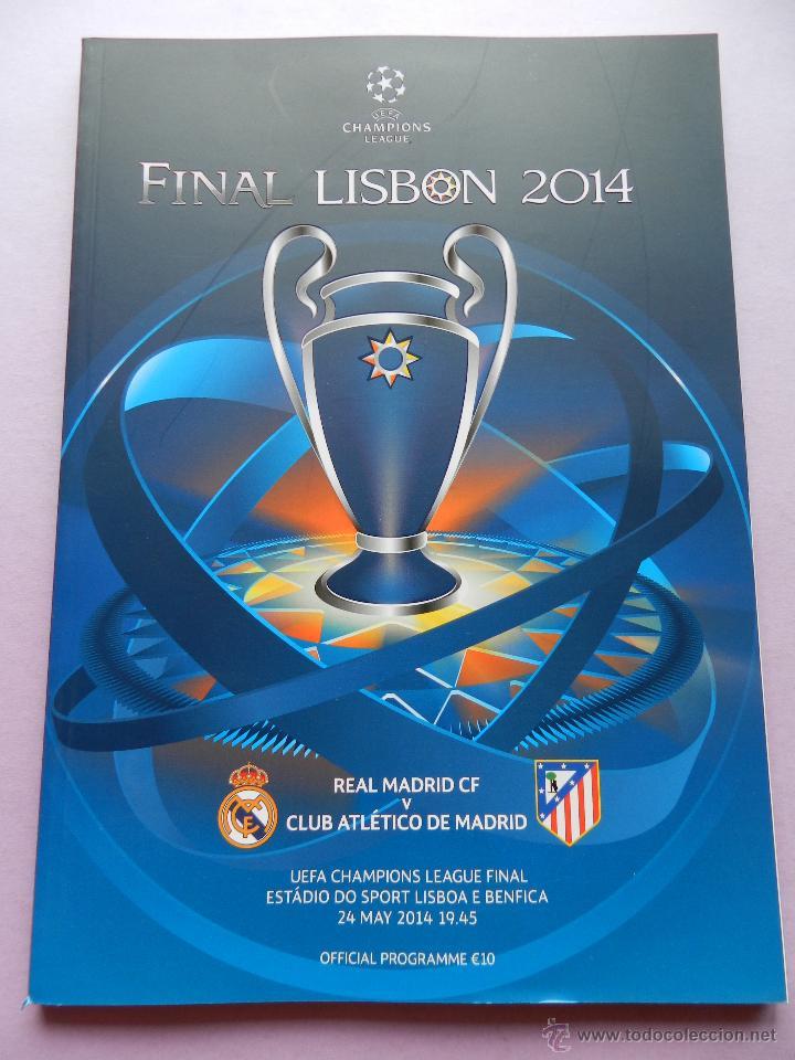 PROGRAMA OFICIAL FINAL CHAMPIONS LEAGUE 2014 GUIA DECIMA REAL MADRID CAMPEON OFFICIAL GUIDE ATLETICO (Coleccionismo Deportivo - Revistas y Periódicos - otros Fútbol)