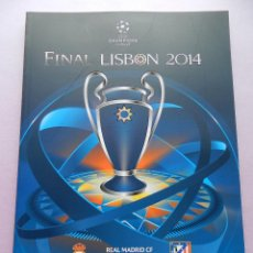 Coleccionismo deportivo: PROGRAMA OFICIAL FINAL CHAMPIONS LEAGUE 2014 GUIA DECIMA REAL MADRID CAMPEON OFFICIAL GUIDE ATLETICO. Lote 45139829