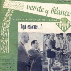 Coleccionismo deportivo: REAL BETIS BALOMPIE,REVISTA VERDE Y BLANCO NUM. 1 , AÑO 1960 ,24 PAG. . Lote 45188865