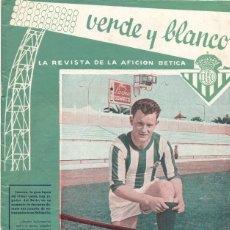 Coleccionismo deportivo: REAL BETIS BALOMPIE,REVISTA VERDE Y BLANCO NUM. 4 , AÑO 1960 ,24 PAG.. Lote 45192267