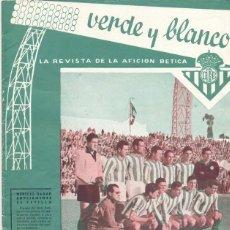 Coleccionismo deportivo: REAL BETIS BALOMPIE,REVISTA VERDE Y BLANCO NUM. 5 , AÑO 1960 ,24 PAG.. Lote 45192282