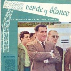 Coleccionismo deportivo: REAL BETIS BALOMPIE,REVISTA VERDE Y BLANCO NUM. 7 , AÑO 1961,24 PAG.. Lote 45192300