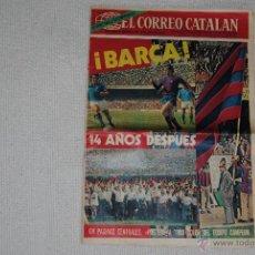 Coleccionismo deportivo: SUPLEMENTO CORREO CATALAN DEDICADO ENTERO AL CAMPEON DE LIGA F.C.BARCELONA MAYO 1974. Lote 45390546