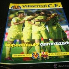 Collectionnisme sportif: PROGRAMA FÚTBOL TEMPORADA 14-15 VILLARREAL - BARCELONA. Lote 45435242