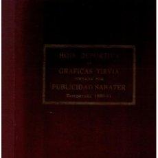 Coleccionismo deportivo: HOJA DEPORTIVA. TEMPORADA 1980-81.DE GRÁFICAS TIRVIA. TOMO (35X24) 160PP. SEVILLA Y BETIS.. Lote 45495683
