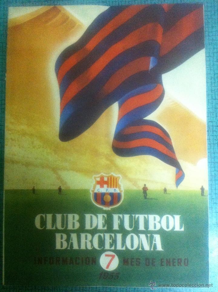REVISTA CLUB DE FUTBOL BARCELONA INFORMACION MES DE ENERO 1955 #7, FOTOS JUGADORES, HISTORIA (Coleccionismo Deportivo - Revistas y Periódicos - otros Fútbol)