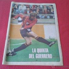 Coleccionismo deportivo: SUPLEMENTO PERIODICO ABC ESPECIAL MUNDIAL DE FUTBOL USA 1994 CON POSTER CON CARICATURAS 64 PAGINAS. Lote 45657098