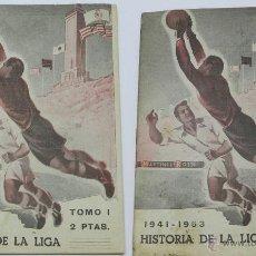Coleccionismo deportivo: REVISTAS FOLLETO DE HISTORIA DE LA LIGA DE DOS TOMOS, TOMO I 1928 A 1940 Y TOMO II DE 1941 A 1953 ED. Lote 45751286
