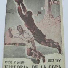 Coleccionismo deportivo: REVISTA O FOLLETO DE LA HISTORIA DE LA COPA 1902-1952. RELATA LOS CAMPEONES DE CADA AÑO, ANECDOTAS D. Lote 45751454