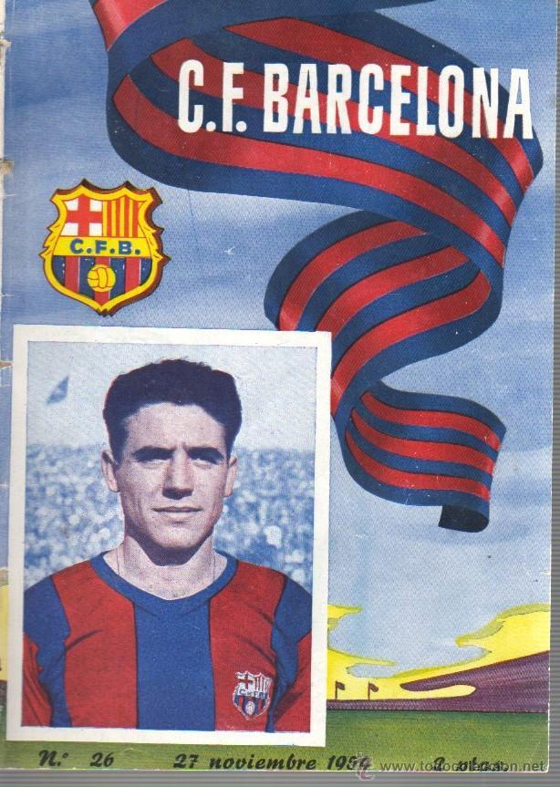 REVISTA DE CLUB DE FUTBOL BARCELONA - Nº 26 DE 27-11-1954 (Coleccionismo Deportivo - Revistas y Periódicos - otros Fútbol)