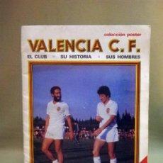 Coleccionismo deportivo: REVISTA DE FUTBOL, VALENCIA C.F., EL CLUB, SU HISTORIA, SUS HOMBRES, EDITORIAL LARFESA, POSTER, 1980. Lote 45962528