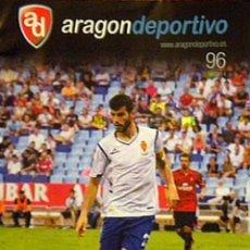 Collectionnisme sportif: REVISTA PROGRAMA PARTIDO ARAGONDEPORTIVO REAL ZARAGOZA SABADELL. Lote 111813003