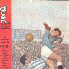 Coleccionismo deportivo: REVISTA DEPORTIVA DICEN - AÑO IV Nº 166 - REMATE DEL JUGADOR PASEIRO DEL ESPAÑOL. Lote 46214238