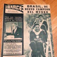 Coleccionismo deportivo: REVISTA BARÇA 343 BARCELONA 1962 BRASIL CAMPEON DEL MUNDO PELE DI ESTEFANO CABOT GARRINCHA AMARILDHO. Lote 46282229