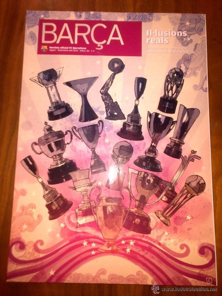 BARÇA REVISTA OFICIAL FC BARCELONA AGOST-SETEMBRE 2011 Nº 52 (Coleccionismo Deportivo - Revistas y Periódicos - otros Fútbol)