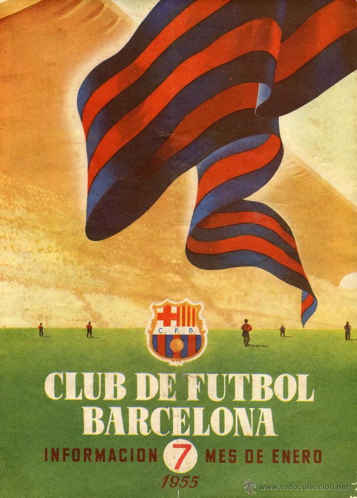 CLUB DE FUTBOL BARCELONA INFORMACION 7 MES DE ENERO 1955 LEER DESCRIPCION (Coleccionismo Deportivo - Revistas y Periódicos - otros Fútbol)