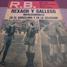 Coleccionismo deportivo: R.B.REV.BARCELONISTA Nº:322(1-6-71) RUSIA 2 ESPAÑA 1-FOTOS . Lote 54372000