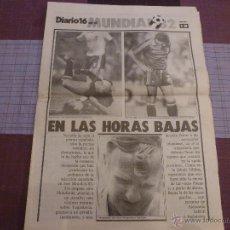 Coleccionismo deportivo: SUPLEMENTO DEPORTES DIARIO 16 EN EL MUNDIAL ESPAÑA 82-FOTOS. Lote 79767291