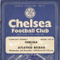 Coleccionismo deportivo: PROGRAMA DEL PARTIDO AMISTOSO ATHLETIC BILBAO - CHELSEA-1959, EN INGLATERRA. Lote 46861287