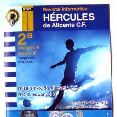 Coleccionismo deportivo: REVISTA FÚTBOL HÉRCULES DE ALICANTE-ESPAÑOL B DE BARCELONA -ESTADIO RICO PÉREZ-2ª DIVISÓN B- 2014. Lote 46969351