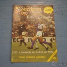 Coleccionismo deportivo: REVISTA DE FÚTBOL ESPAÑA 82 PORTADA ITALIA POSTER ALEMANIA-ESPAÑA Nº29. Lote 47093449