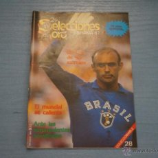Coleccionismo deportivo: REVISTA DE FÚTBOL:ESPAÑA 82,PORTADA BRASIL,POSTER ALEMANIA-ARGELIA,Nº28. Lote 47093516