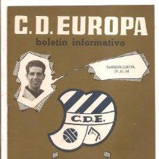 Coleccionismo deportivo: BOLETÍN C.D. EUROPA Nº 15 – TEMPORADA 1963-64 – SANTANDER-EUROPA – 29 MARZO 1964. Lote 47094058