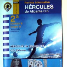 Coleccionismo deportivo: REVISTA INFORMATICA HÉRCULES DE ALICANTE-ELDENSE (ELDA) REGALO ENTRADA, ESTADIO RICO PÉREZ, 11 ENE. Lote 47319207