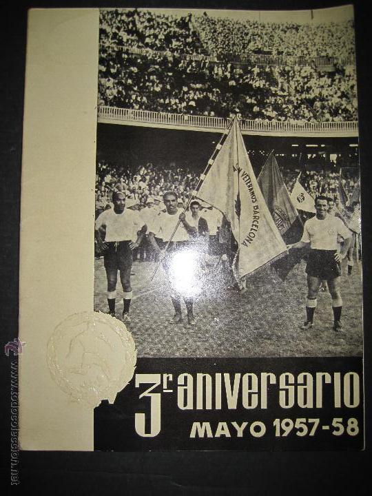 REVISTA 3 ANIVERSARIO MAYO 1957- 58 - VETERANOS FUTBOL BARCELONA - VER FOTOS - (CD-1413) (Coleccionismo Deportivo - Revistas y Periódicos - otros Fútbol)
