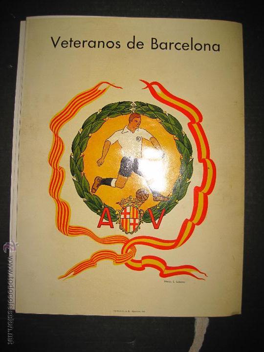 Coleccionismo deportivo: REVISTA 3 ANIVERSARIO MAYO 1957- 58 - VETERANOS futbol barcelona - VER FOTOS - (CD-1413) - Foto 25 - 47613589