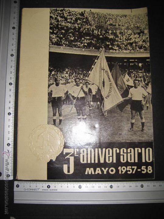 Coleccionismo deportivo: REVISTA 3 ANIVERSARIO MAYO 1957- 58 - VETERANOS futbol barcelona - VER FOTOS - (CD-1413) - Foto 26 - 47613589
