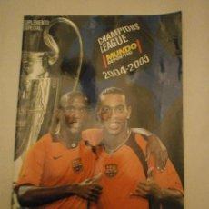 Colecionismo desportivo: CHAMPIONS LEAGUE -- MUNDO DEPORTIVO 2004.--2005---SUPLEMENTO ESPECIAL . Lote 47698222