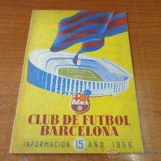 Coleccionismo deportivo: CLUB DE FUTBOL BARCELONA. INFORMACION N.º 15, AÑO 1956.. Lote 47892496