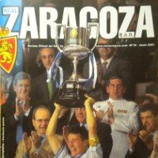Coleccionismo deportivo: REVISTA REAL ZARAGOZA CAMPEON COPA DEL REY 2001 CELTA DE VIGO. Lote 203479800