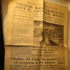 Coleccionismo deportivo: ANTIGUO PERIODICO MARTES DEPORTIVO HERCULES REAL MADRID Y ELCHE. Lote 48320043
