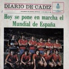 Coleccionismo deportivo: MUNDIAL ESPAÑA 1982 - SUPLEMENTO DIARIO DE CADIZ - JUNIO 1982. Lote 48460329