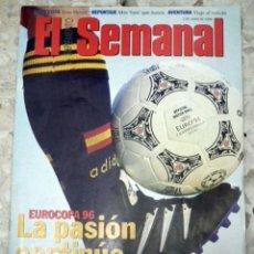 Coleccionismo deportivo: EUROCOPA FUTBOL INGLATERRA 1996 - REVISTA EL SEMANAL. Lote 48474196