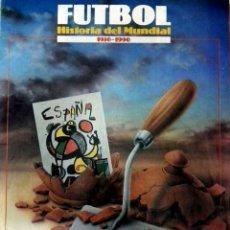 Coleccionismo deportivo: HISTORIA DE LOS MUNDIALES DE FUTBOL - MUNDIAL 1982 - REVISTA EL SEMANAL. Lote 48476272