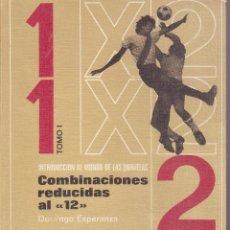 Collezionismo sportivo: QUINIELAS -- COMBINACIONES REDUCIDAS AL 12. Lote 173671187