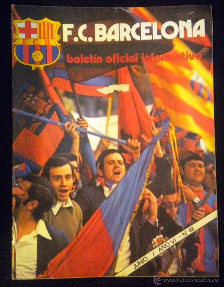 REVISTA BOLETIN F.C. BARCELONA Nº 49 JUNIO 1975 JAUME ROSELL COPA DE EUROPA BAYER MUNICH (Coleccionismo Deportivo - Revistas y Periódicos - otros Fútbol)
