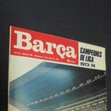Coleccionismo deportivo - BARÇA. Nº 965. 15 MAYO 1974. EXTRA DEDICAT ALS CAMPEONS. CON POSTER CENTRAL. - 49211330