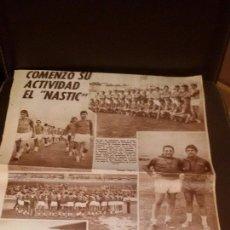 Coleccionismo deportivo: RECORTE PERIODICO DEPORTIVO AÑOS 60 - NASTIC DE TARRAGONA - FUTBOL - MEDIDA 29X43CM. Lote 49263012