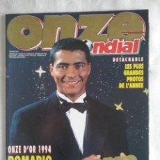 Coleccionismo deportivo: REVISTA FRANCESA ONZE MONDIAL - ROMARIO ONZE DE ORO ENERO 1995. Lote 49426526