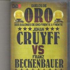 Coleccionismo deportivo: 1 DVD ORIGINAL - DUELOS DE ORO DOS BALONES DE ORO FRENTE A FRENTE JOHAN CRUYFF VS FRANZ BECKENBAUER. Lote 49532520
