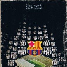 Collezionismo sportivo: 2 ANYS DE GESTIO FC BARCELONA 1979-80. Lote 49559739
