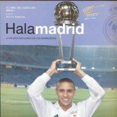 Coleccionismo deportivo: HALA MADRID- LA REVISTA EXCLUSIVA DE LOS MADRIDISTAS DICIEMBRE 2002 FEBRERO 2003 82PAG. LE484. Lote 49748203