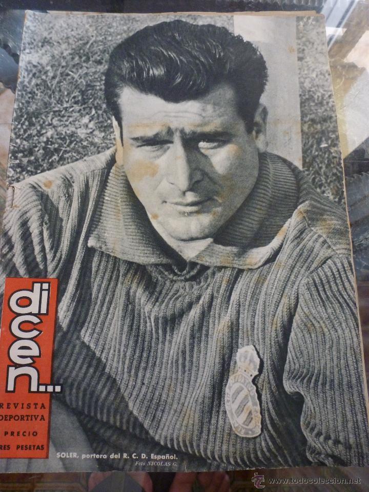 DICEN Nº:276 (8-2-58) SOLER,GUARDAMETA R.C.D.ESPAÑOL (Coleccionismo Deportivo - Revistas y Periódicos - otros Fútbol)