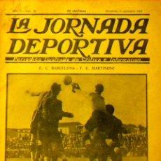 Coleccionismo deportivo: LA JORNADA DEPORTIVA Nº 58 1922 F.C. BARCELONA F.C. MARTINENC C. N. BARCELONAQUE U.S. SANS AVENÇ. Lote 50357215